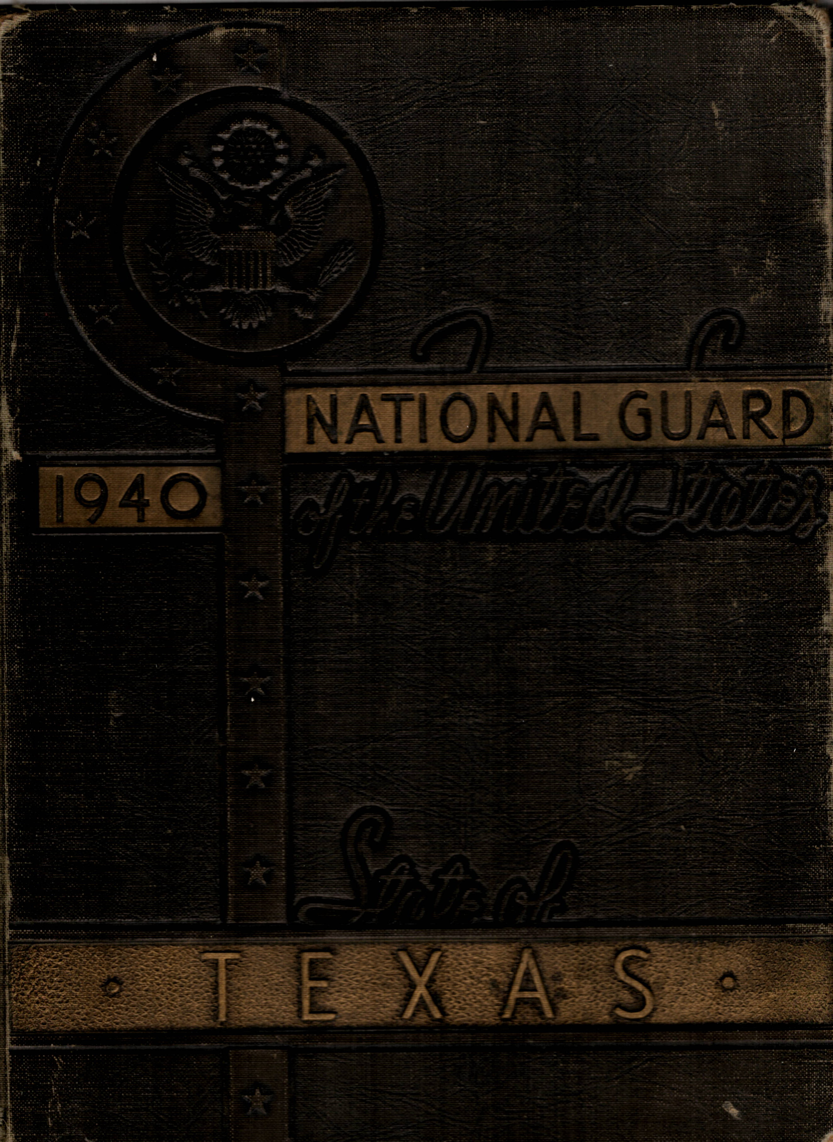 National Guard of the State ofTexas - 1940