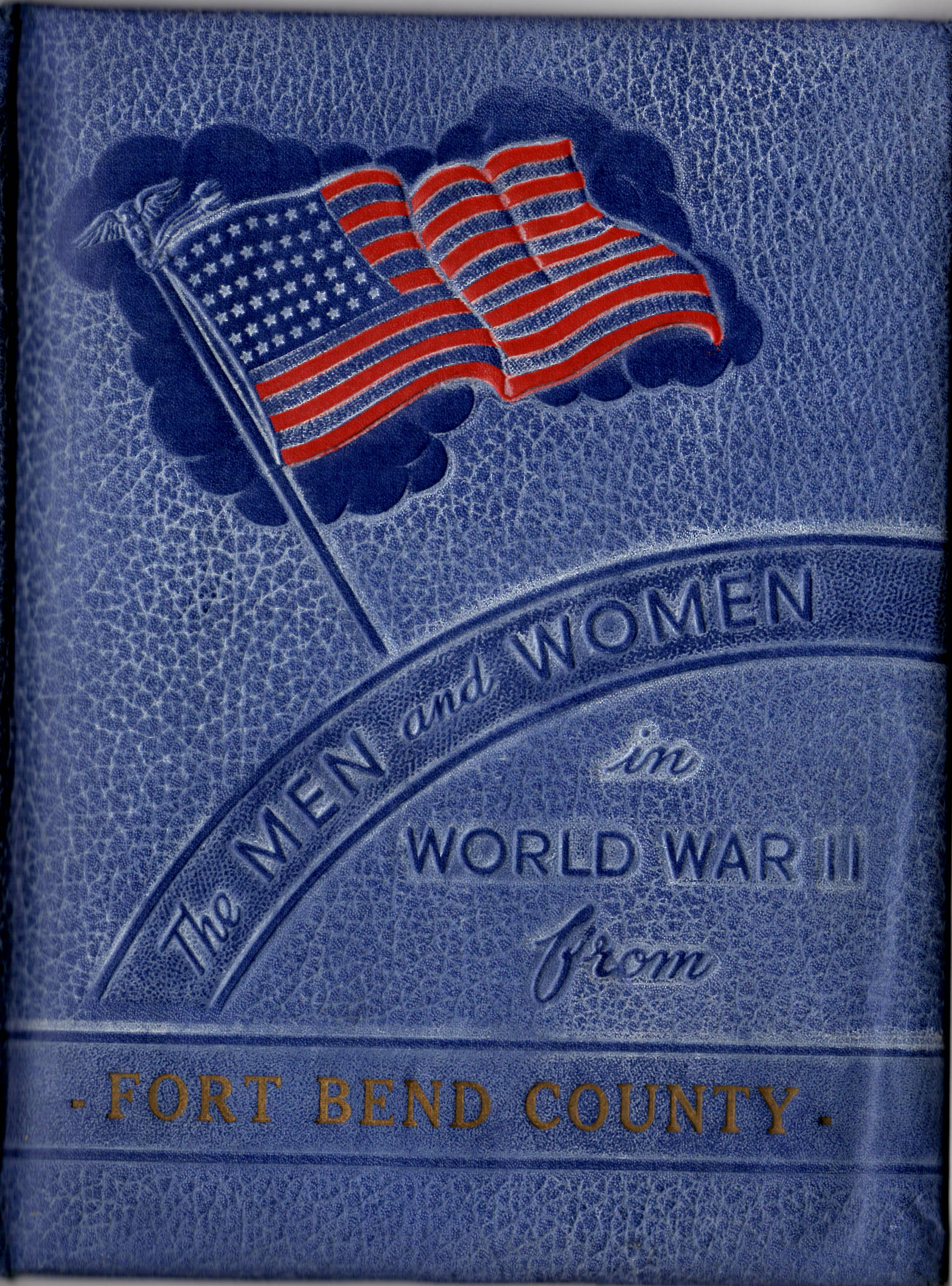 Men and women in the Armed Forces from Fort Bend County Texas