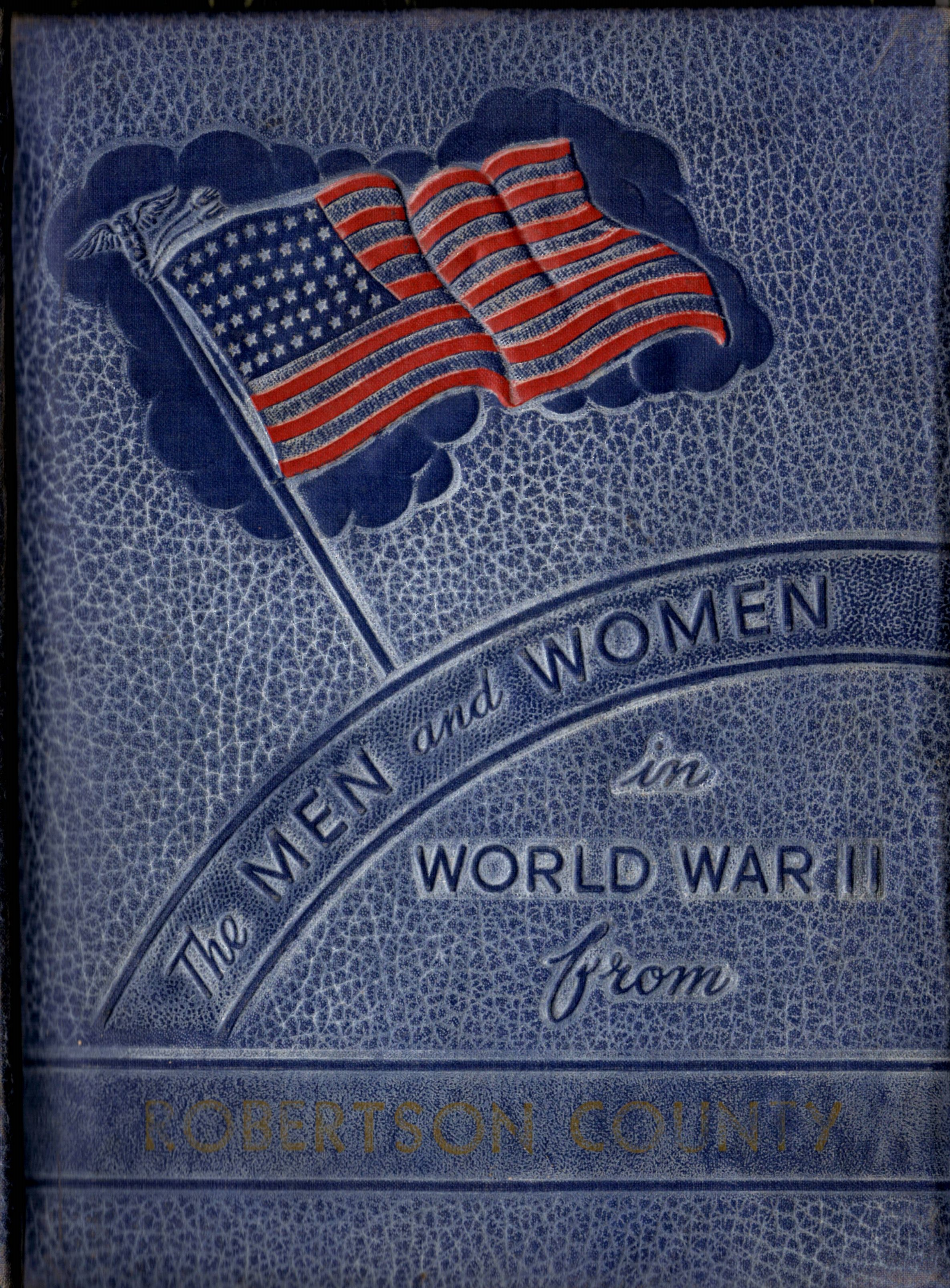 Men and women in the Armed Forces from Robertson County Texas WW2 WWII World War Two 2 II !! 11