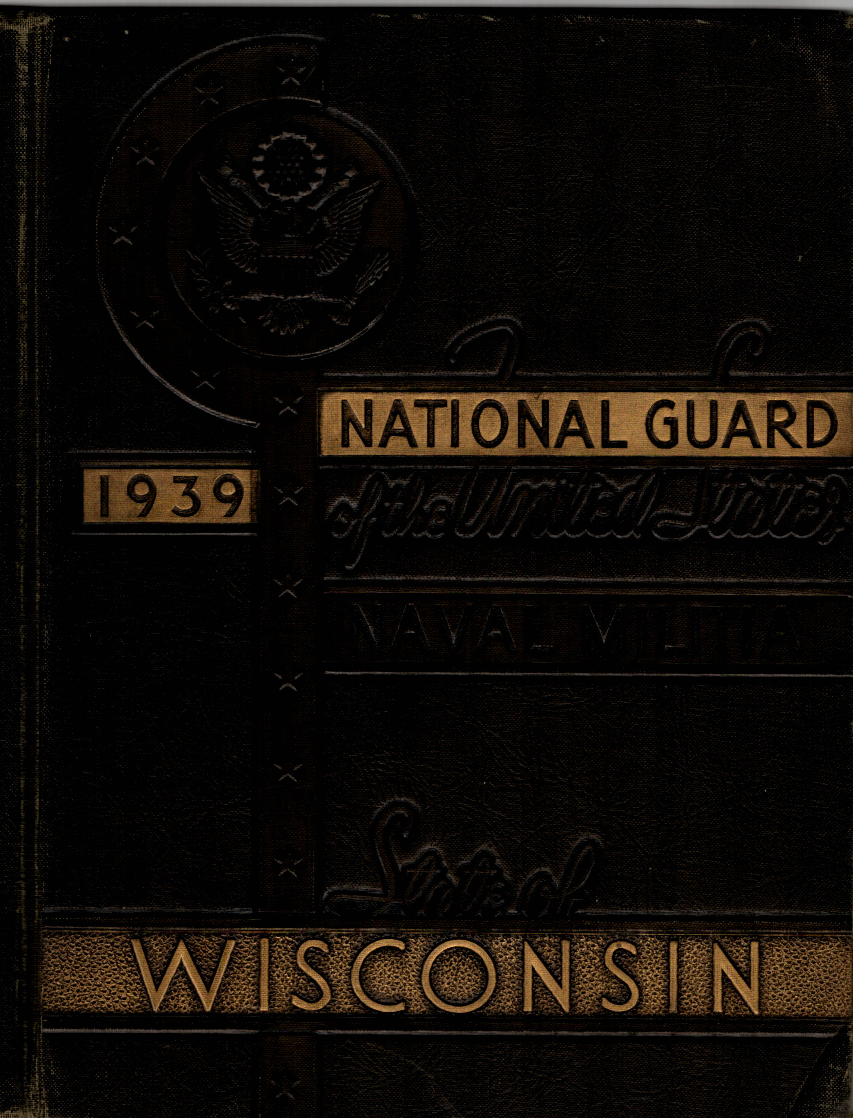 National Guard of the State of - Wisconsin 1939