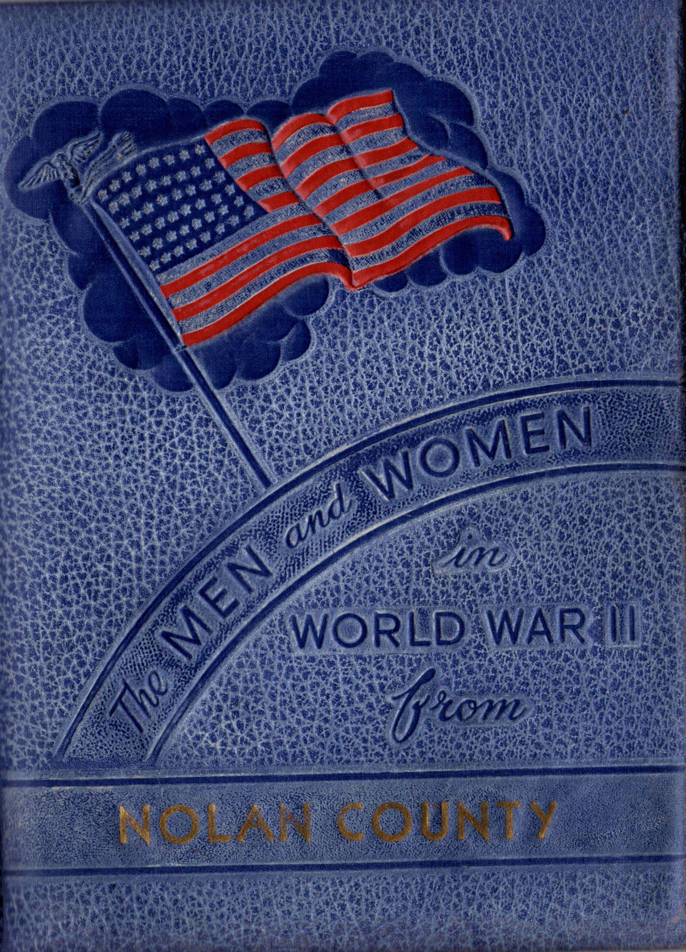 Men and women in the Armed Forces from Nolan County Texas World War II 2 !! Two11 WW2 WWII