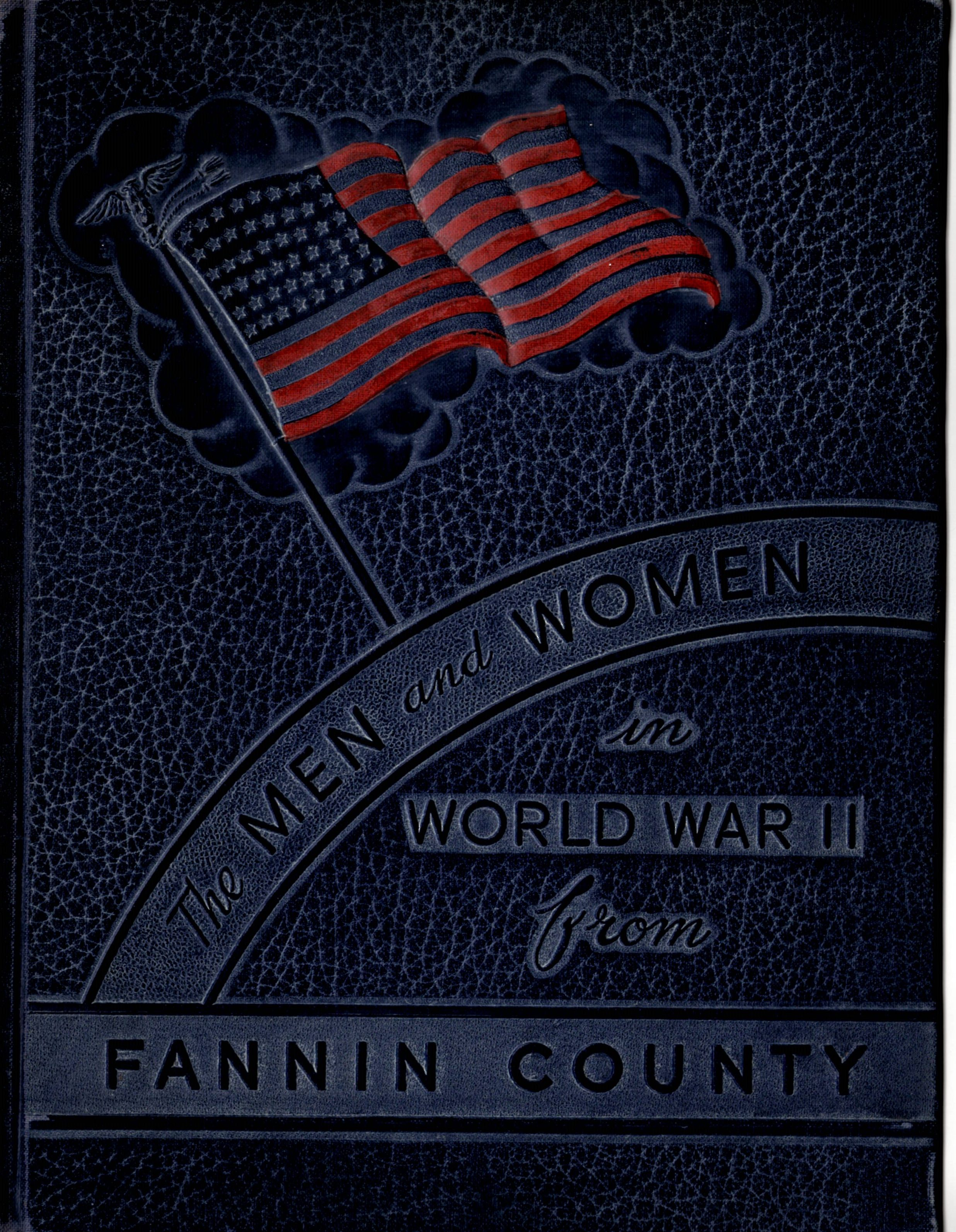 Men and women in the Armed Forces from Fannin County Texas WW2 WWII World WAR II 2 WW