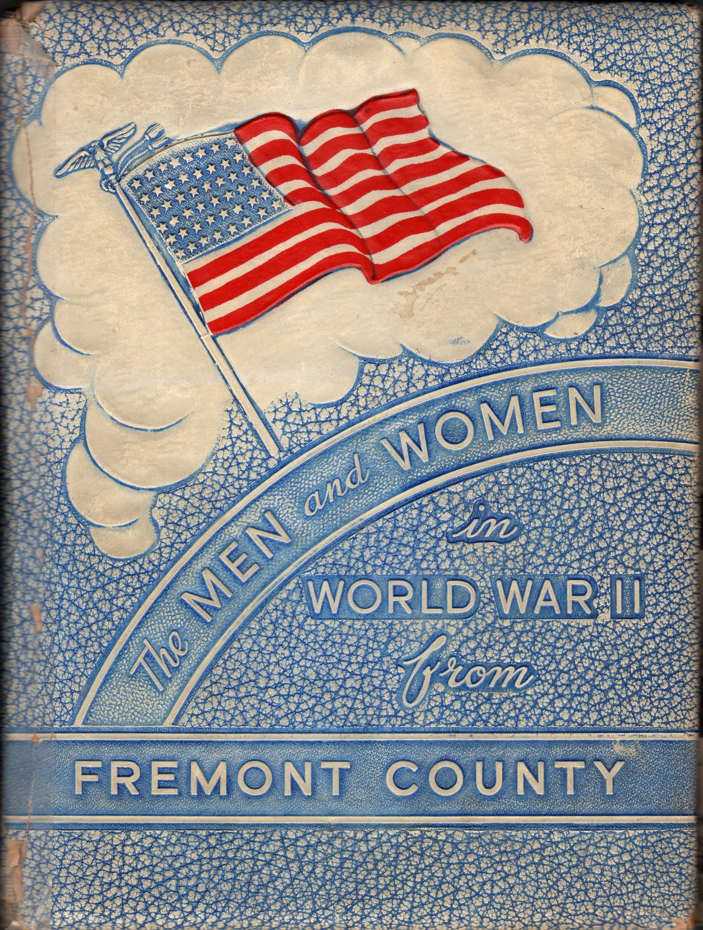 Men and Women in the Armed Force from Fremont County Colorado in World War Two - 1946 WW2 WWII 2  !! 11 II