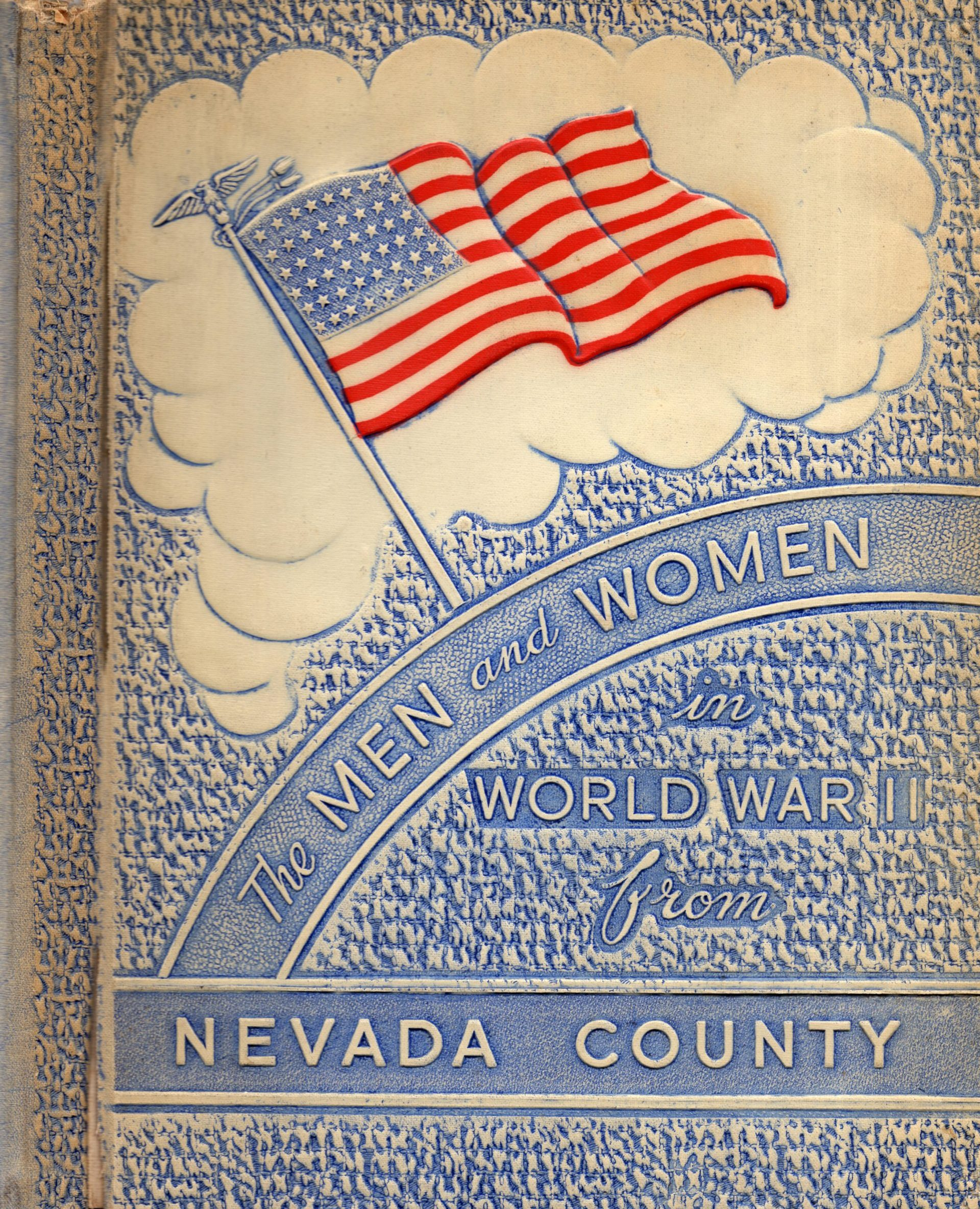 The Men and Women of Nevada County Arkansas in World War Two